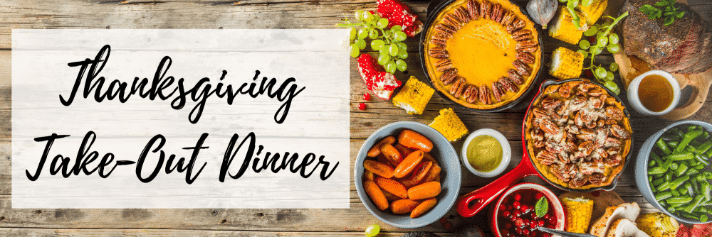 Thanksgiving Take-Out Dinner Packages