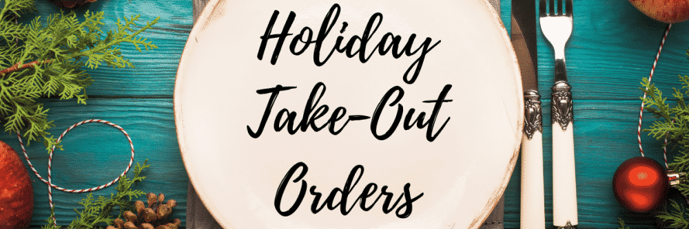 PPHG Holiday Take-Out Orders