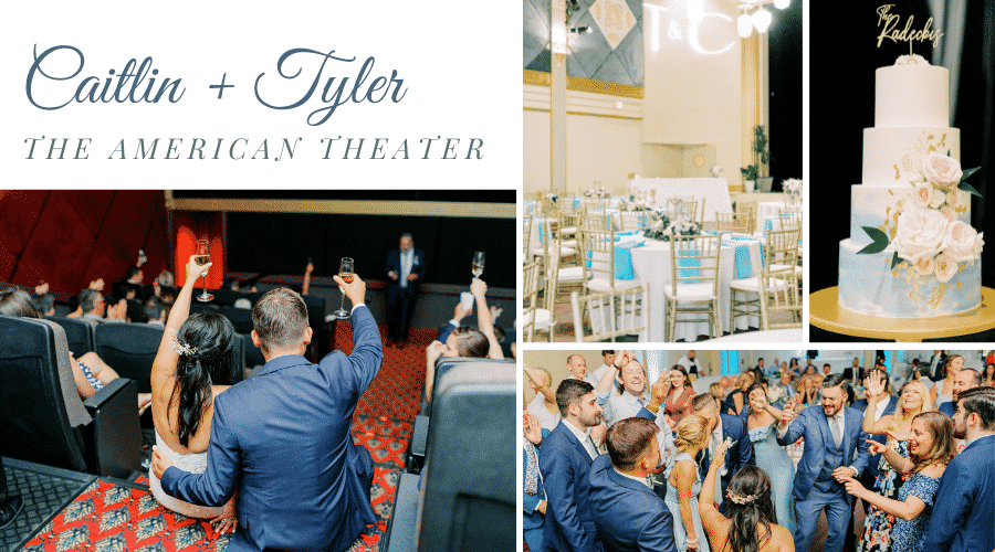 Caitlin + Tyler's American Theater Wedding Reception